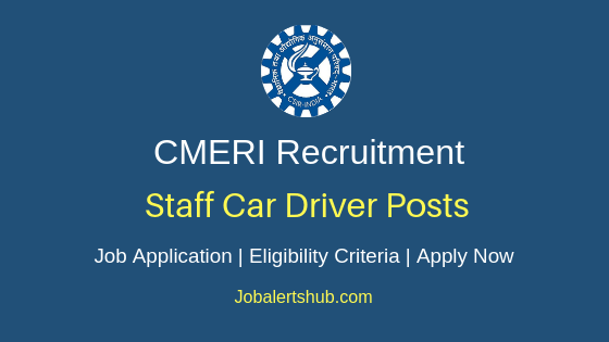 CMERI Staff Car Driver Job Notification