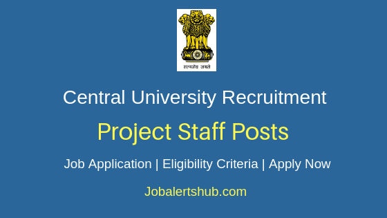 Central University Project Staff Job Notification