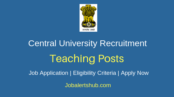 Central University Teaching Job Notification