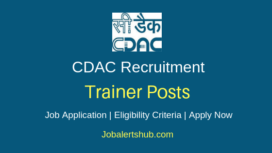 CDAC Trainer Job Notification