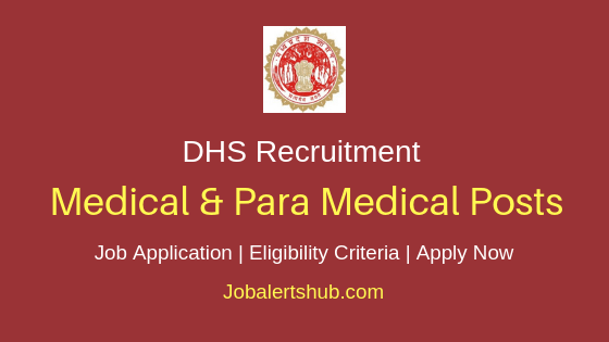 DHS Madhya Pradesh Medical & Para Medical Job Notification