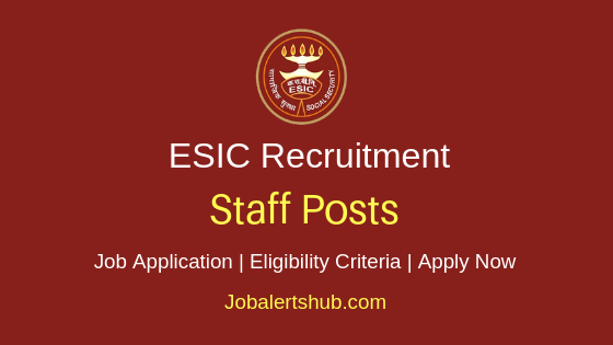 ESIC Staff Job Notification