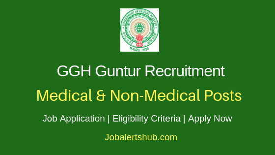 GGH Guntur Medical & Non-Medical Job Notification