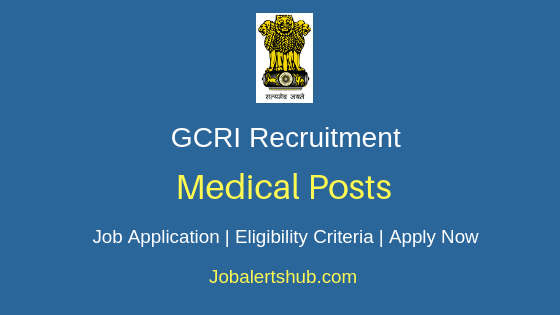 GCRI Medical Job Notification