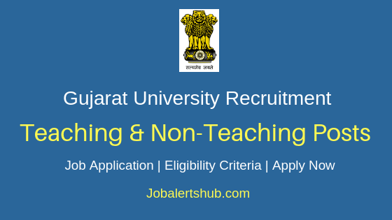 Gujarat University Teaching & Non-Teaching Job Notification