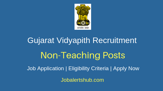 Gujarat Vidyapith Non-Teaching Job Notification