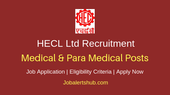 HECL Medical & Para Medical Job Notification