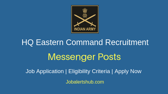 HQ Eastern Command Messenger Job Notification