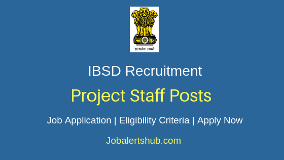 IBSD Project Staff Job Notification