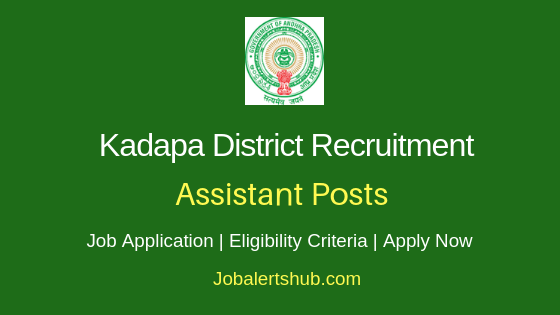 Kadapa District Assistant Job Notification
