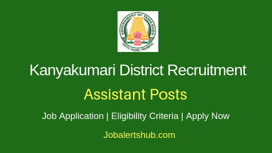 Kanyakumari District Assistant Job Notification