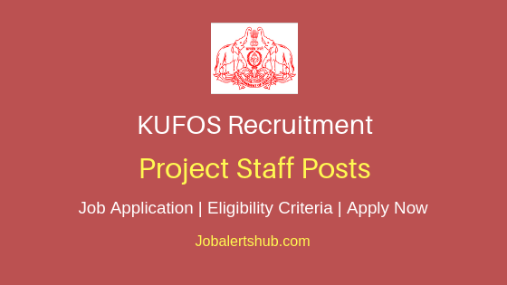 KUFOS Project Staff Job Notification
