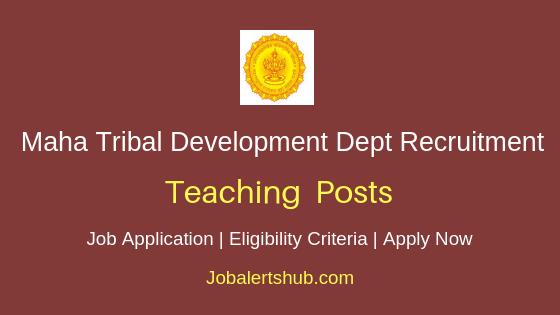 Maharashtra Tribal Development Department Teaching Job Notification