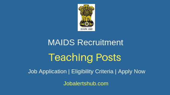 MAIDS Teaching Job Notification