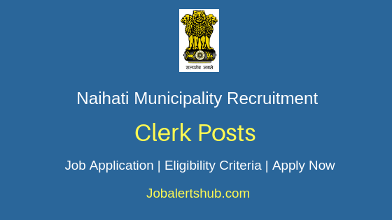 Naihati Municipality Clerk Job Notification