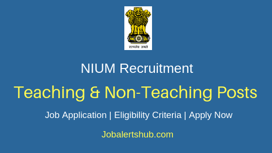 NIUM  Teaching & Non-Teaching Job Notification