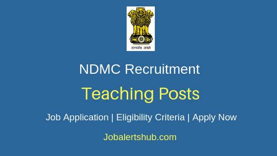 NDMC Teaching Job Notification