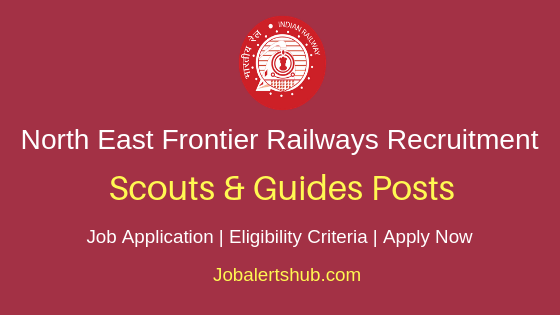 NEFR Railways Scouts & Guides Job Notification