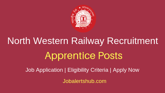 North Western Railway Apprentice Job Notification