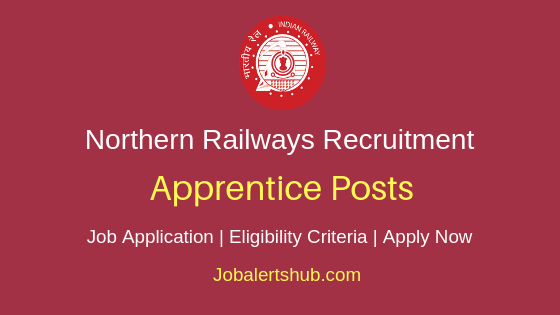 Northern Railway Apprentice Job Notification