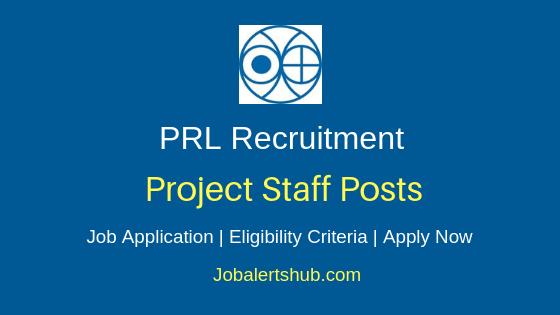 PRL Project Staff Job Notification