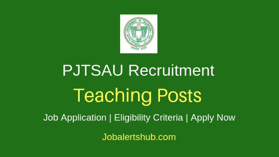 PJTSAUTeaching Job Notification