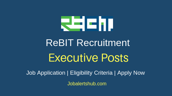 ReBIT Executive Job Notification