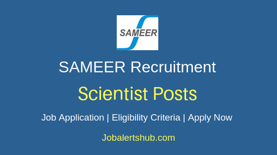SAMEER Scientist Job Notification