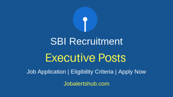 SBI Executive Job Notification