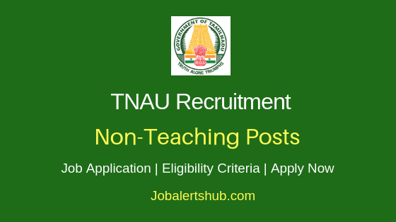 TNAU Non-Teaching Job Notification