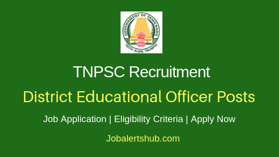 TNPSC District Educational Officer Job Notification
