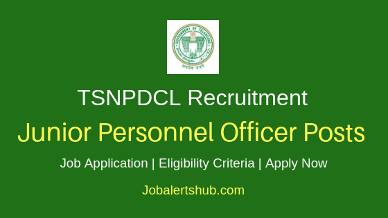 TSNPDCL Junior Personnel Officer Job Notification