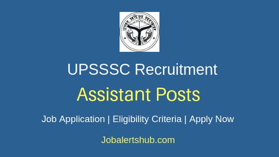 UPSSSC Assistant Job Notification