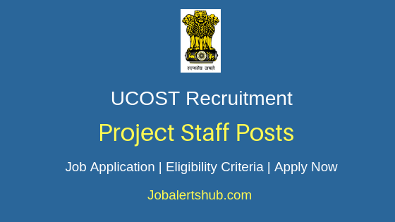 UCOST Project Staff Job Notification