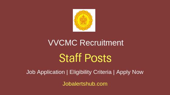 VVCMC Medical Officer, Staff Nurse 2018 Job Notification