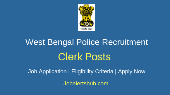 West Bengal Police Clerk Job Notification