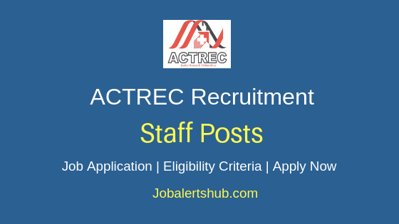 ACTREC Staff Job Notification