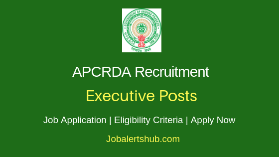 APCRDA Executive Job Notification