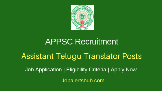 APPSC Assistant Telugu Translator Job Notification
