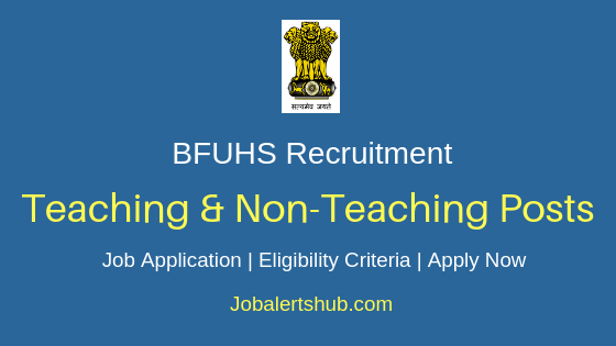 BFUHS Teaching & Non-Teaching Job Notification
