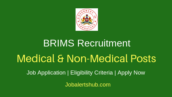 BRIMS Medical & Non Medical Job Notification