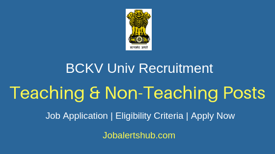 BCKV Univ Teaching & Non-Teaching Job Notification