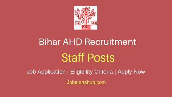 Bihar AHD Staff Job Notification