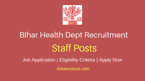 Bihar Health Dept Staff Job Notification