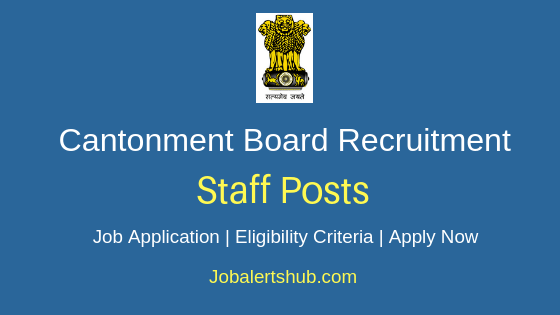 Cantonment Board Staff Job Notification