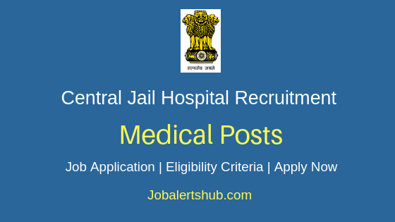 Central Jail Hospital Medical Job Notification