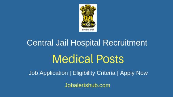 Central Jail Hospital Medical Job Notification