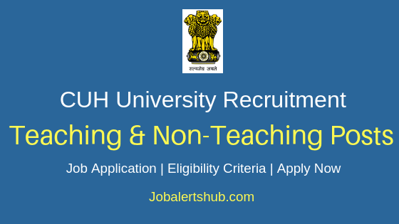 CUH Teaching & Non-Teaching Job Notification