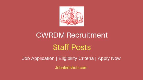 CWRDM Staff Job Notification