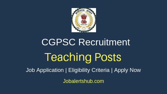 CGPSC Teaching Job Notification